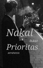 Nakal Bukan Prioritas by aemahareza