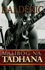 Malibog na Tadhana by RealBalderic