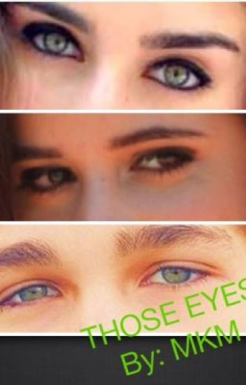 Those Eyes (Camren, Camaustin fanfic)