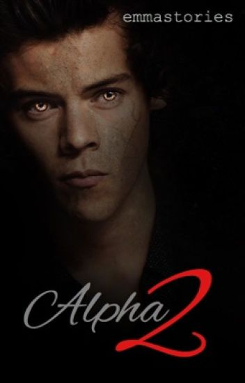Alpha 2 ~ Larry/Ziall Werewolf AU (Book 2)