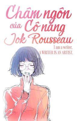 Châm ngôn của Cô nàng Jok Rousseau
