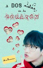 A dos notas de tu corazón [WonKyun] by MissRamiun