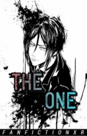 The One || Sebastian Michaelis x Reader  by FanfictionXR