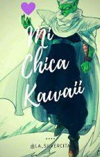 Piccolo: Mi chica kawaii ❤ [En Edición] by La_Silvercita