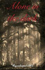 Alone in the dark [Terminada] by calceto11902