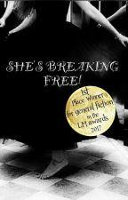 SHE'S BREAKING FREE!! by zeenat24kauser