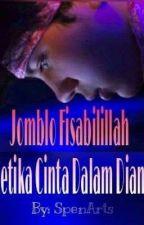 Jomblo Fisabilillah ( Ketika Cinta Dalam Diam) by SpenArts