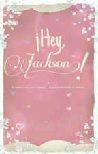 ¡Hey Jackson! ✏ Jackson Wang by Pic_Col