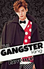 BOOK 2: The Gangster King Revenge (COMPLETE) by Jodeelicious