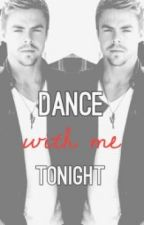 Dance with me tonight (Derek Hough Fanfic)  by oopsitsalysia