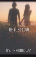 The Lost Love by Xx_RainBowz_xX