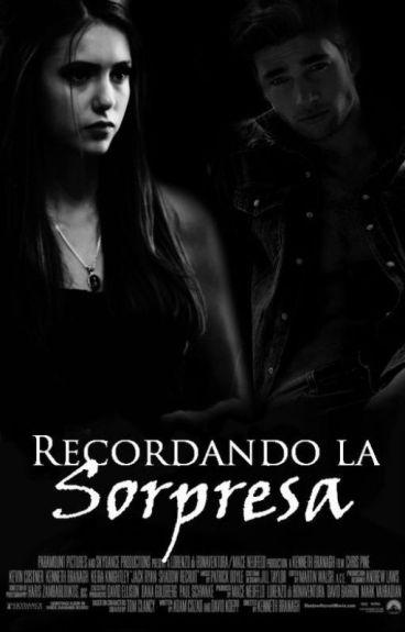 """© """"Recordando La Sorpresa"""" [2° Temp. USNTS]"""