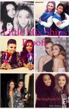 Little mix ships proofs by leighade19