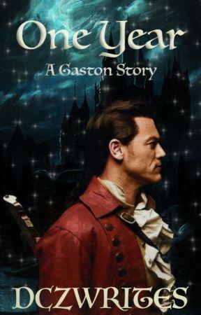 One Year   A Gaston Story (#Wattys2017) by movie_writing