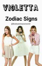 Violetta Zodiac Signs by Booksaremyownworld