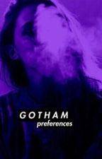 GOTHAM PREFERENCES <DISCONTINUED>  by Of_Mice_And_Emma