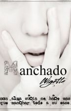 Manchado| Wigetta by Trotucornio