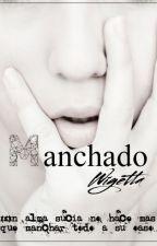 Manchado| Wigetta| PRÓXIMAMENTE by Trotucornio