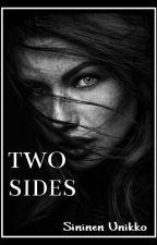 Two Sides by TashaPoppy27