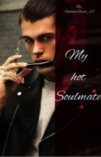 My hot Soulmate  by NephilimRaziel_13