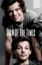 Sign Of The Times || Ft. Ls ✔ Voltooid by Shakiraxyes