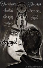 ANGEL (Trilogia IMPERFECT) by ValentineBooks