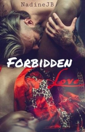 Forbidden Love  [BWWM] by NadineJoyBrown