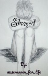Shamed by mazerunner_for_life