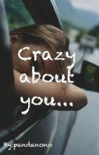 Crazy about you.... by pandanono