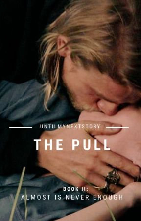 The Pull | Jax Teller by untilmynextstory