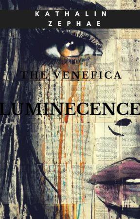 The Venefica: Luminescence by KathalinZephae