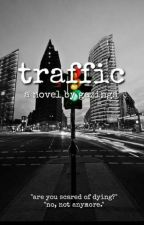 Traffic by gazings