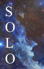 Solo (#PNovel) by ___Alma