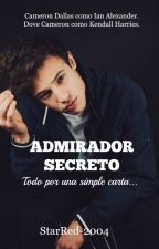 Admirador Secreto[EN EDICIÓN]. by StarRed-2004
