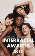 Interracial Awards 2017 by TeaIsForTimi