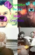Septiplier, Jelix and Melix one shots by 69SeptiPlier69