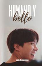 Humano y bello ♥ [HopeKook] by susy1599