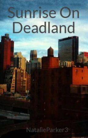 Sunrise On Deadland by NatalieParker3