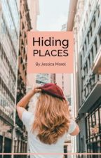 Hiding Places ✅ by JessicaMorel0