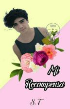 Mi Recompensa [2° T.] |Jos Canela| by soyaridc