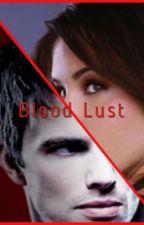 Blood Lust by jackienoelle02