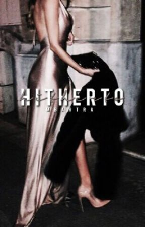 hitherto; cr by mbartra-