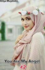 You Are My Angel #2 by AhliyaMujahidin