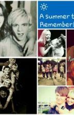A Summer To Remember ♥ (Rydellington raura and rinessa story) by im_a_r5er_dealwithit