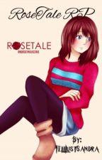 RoseTale RP  by FellLustSandra