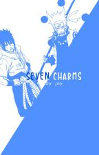 Seven Charms [SEQUEL TO 'WHICH ONE?'] by Author-Chan