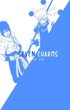 Book 2: Seven Charms [SEQUEL TO 'WHICH ONE?'] by Author-Chan