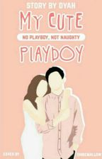 My Cute Playboy by 123Dyahayu
