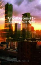 Ghostbusters #1~ Starting out right by DubstepicDJ