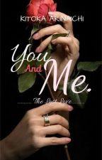 You And Me-the Lost Love by KitokaArinachi